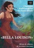 Guillaume Veillet - Bella Louison - Chansons traditionnelles en Haute-Savoie - 100 ans de collectes, de Servettaz à nos jours. 1 CD audio