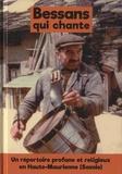 Guillaume Veillet - Bessans qui chante - Un répertoire profane et religieux en Haute-Maurienne (Savoie). 1 CD audio