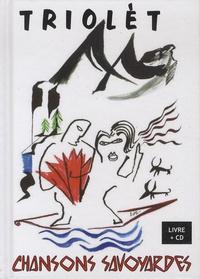 Guillaume Veillet et Odile Lalliard - Triolèt - Chansons savoyardes. 1 CD audio