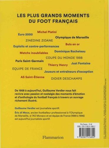 Emotions foot. Les plus grands moments du foot français