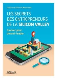 Les secrets des entrepreneurs de la Silicon Valley - Innover pour devenir leader.pdf