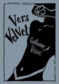 Guillaume Vissac - Vers Velvet.