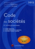 Guillaume Wicker et Florence Deboissy - Code des sociétés et autres groupements 2012.