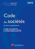 Guillaume Wicker et Florence Deboissy - Code des sociétés et autres groupements 2013.