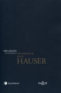 Guillaume Wicker et Philippe Delmas Saint-Hilaire - Mélanges en l'honneur du professeur de Jean Hauser.