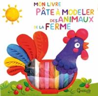 Mon livre pâte à modeler des animaux de la ferme.pdf