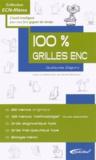 Guillaume Zagury - 100 % grilles ENC.