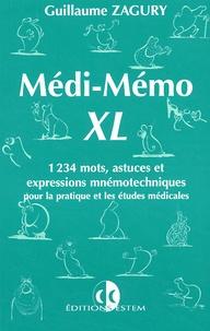Guillaume Zagury - Médi-Mémo XL - 1234 mots, astuces et expressions mnémotechniques pour la pratique et les études médicales.