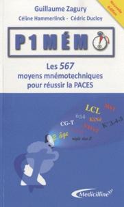 Guillaume Zagury - P1 Mémo - Les 567 moyens mnémotechiques pour réussir la PACES.