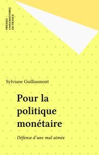 Guillaumont-Jeanneney - Pour la politique monétaire - Défense d'une mal aimée.