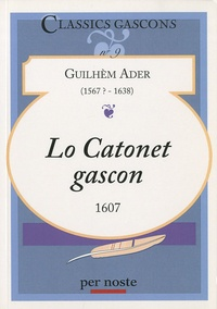 Guillelmus Ader - Lo catonet gascon - 1607.
