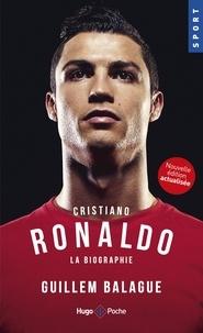 Guillem Balagué - Cristiano Ronaldo - La biographie.