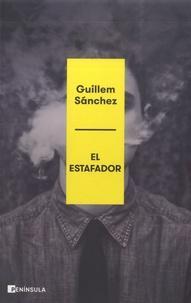 Guillem Sanchez - El estafador.