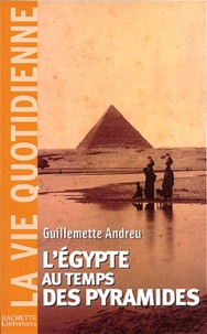 Feriasdhiver.fr L'Egypte au temps des pyramides. 3ème millénaire avant J.-C., 2ème édition Image