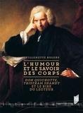 Guillemette Bolens - L'humour et le savoir des corps - Don Quichotte, Tristram Shandy et le rire du lecteur.