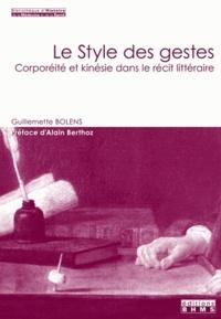 Guillemette Bolens - Le style des gestes : corporéité et kinésie dans le récit littéraire.