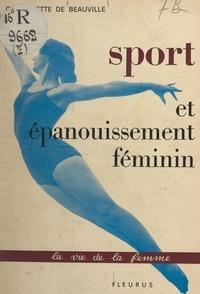Guillemette de Beauvillé et Élisabeth Gérin - Sport et épanouissement féminin.