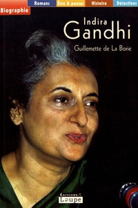 Guillemette de La Borie - Indira Gandhi.