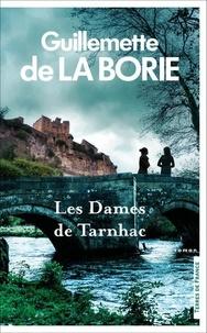 Guillemette de La Borie - Les dames de Tarnhac.