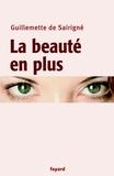 Guillemette de Sairigné - La beauté en plus.