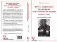 Guillemette de Véricourt - Rituels et croyances chamaniques dans les Andes boliviennes - Les semences de la foudre.