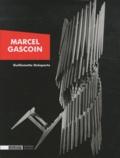 Guillemette Delaporte - Marcel Gascoin - +Décorateur des trente glorieuses.