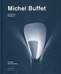 Guillemette Delaporte - Michel Buffet - Un esthète dans le monde industriel.