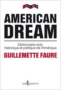 Deedr.fr American dream - Dictionnaire rock, historique et politique de l'Amérique Image