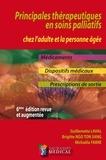 Guillemette Laval et Brigitte Ngo Ton Sang - Principales thérapeutiques en soins palliatifs chez l'adulte personne âgée.