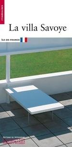 Guillemette Morel Journel et Jean-Christophe Ballot - La villa Savoye.