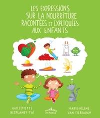 Les expressions sur la nourriture racontées et expliquées aux enfants - Guillemette Resplandy-Taï | Showmesound.org