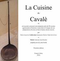 Guillermina Vidart de la Llave et Michel Bouchet - La cuisine de Cavalè.