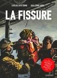 Guillermo Abril et Carlos Spottorno - La fissure.