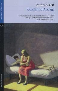Guillermo Arriaga - Retorno 201.