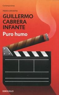 Guillermo Cabrera Infante - Puro humo.