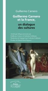 Guillermo Carnero - Guillermo Carnero et la France, un dialogue des cultures.