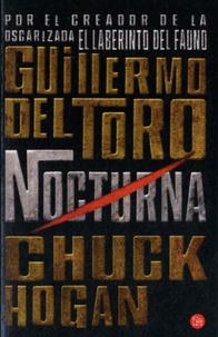 Guillermo Del Toro et Chuck Hogan - Nocturna.