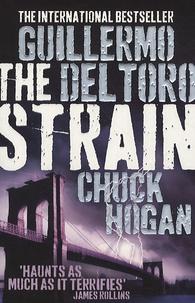 Guillermo Del Toro et Chuck Hogan - The Strain Trilogy Tome 1 : The Strain.