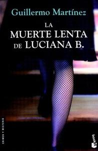 Guillermo Martínez - La muerte de Luciana B..