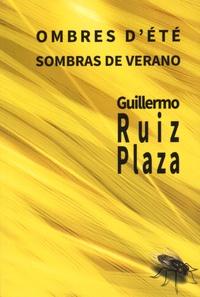 Guillermo Ruiz Plaza - Ombres d'été. 1 CD audio