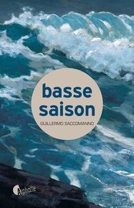 Guillermo Saccomanno - Basse saison.