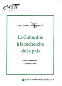 Guillermo Uribe - La Colombie à la recherche de la paix.