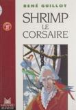Guillot - Shrimp le corsaire.