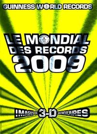Guiness World Records Ltd - Le mondial des records 2009.