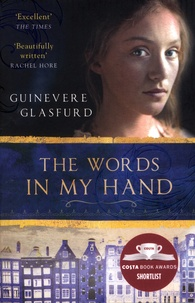 Guinevere Glasfurd - The Words In My Hand.