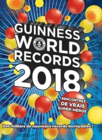 Guinness World Records 2018 - Guinness World Records - 9782011172051 - 14,99 €