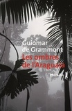 Guiomar de Grammont - Les ombres de l'Araguaia.