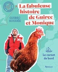 Manuel de téléchargement bd La fabuleuse histoire de Guirec et Monique  - Le carnet de bord