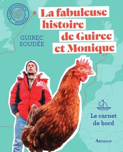 La fabuleuse histoire de Guirec et Monique - Guirec Soudée - Format PDF - 9782081435865 - 13,99 €