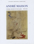 Guite Masson et Martine Masson - Andre Masson - Catalogue raisonné de l'oeuvre peint 1919-1941 en 3 volumes.